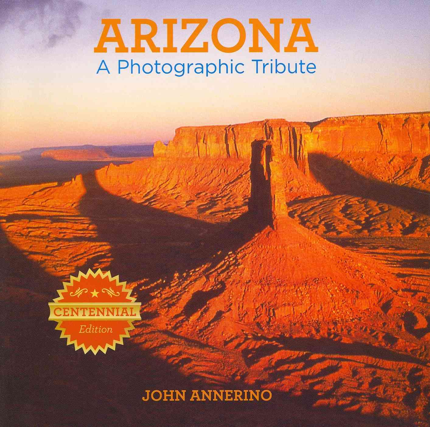 Arizona By Annerino, John