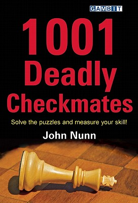 1001 Deadly Checkmates By Nunn, John